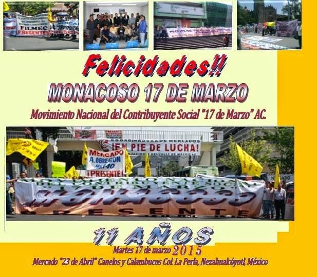 XI ANIVERSARIO DEL MOVIMIENTO NACIONAL DEL CONTRIBUYENTE SOCIAL 17 DE MARZO AC