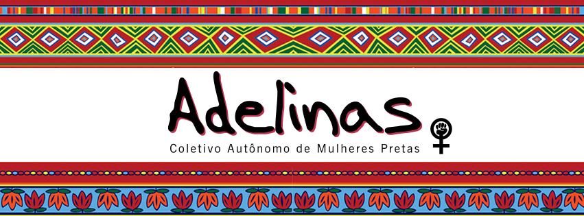 Adelinas - Coletivo Autônomo de Mulheres Pretas