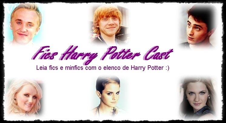 Fics HP Cast