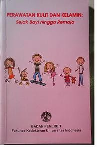 Buku Perawatan Kulit Dan Kelamin Sejak Bayi hingga Remaja