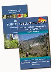 FJELLVANDRINGER i Las Alpujarras - 70 FJELLTURER på Costa Blanca _ Sverre Ording Fjeld