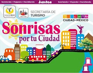 Sonrisas por tu ciudad. Ciudad de México. Secretaría de Turismo.