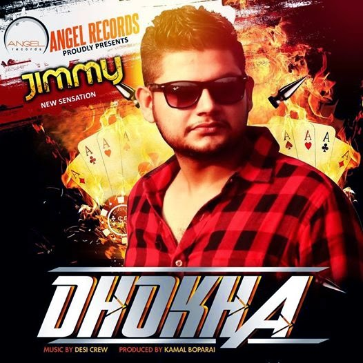 Dhokha Lyrics - Jimmy