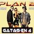 Plan B - Gatas En 4 [Prod. by Dj Bekman & Dj Farby ] 2014