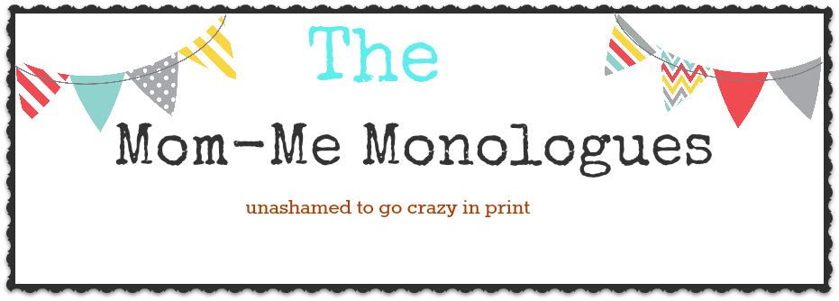 The Mom - Me Monologues