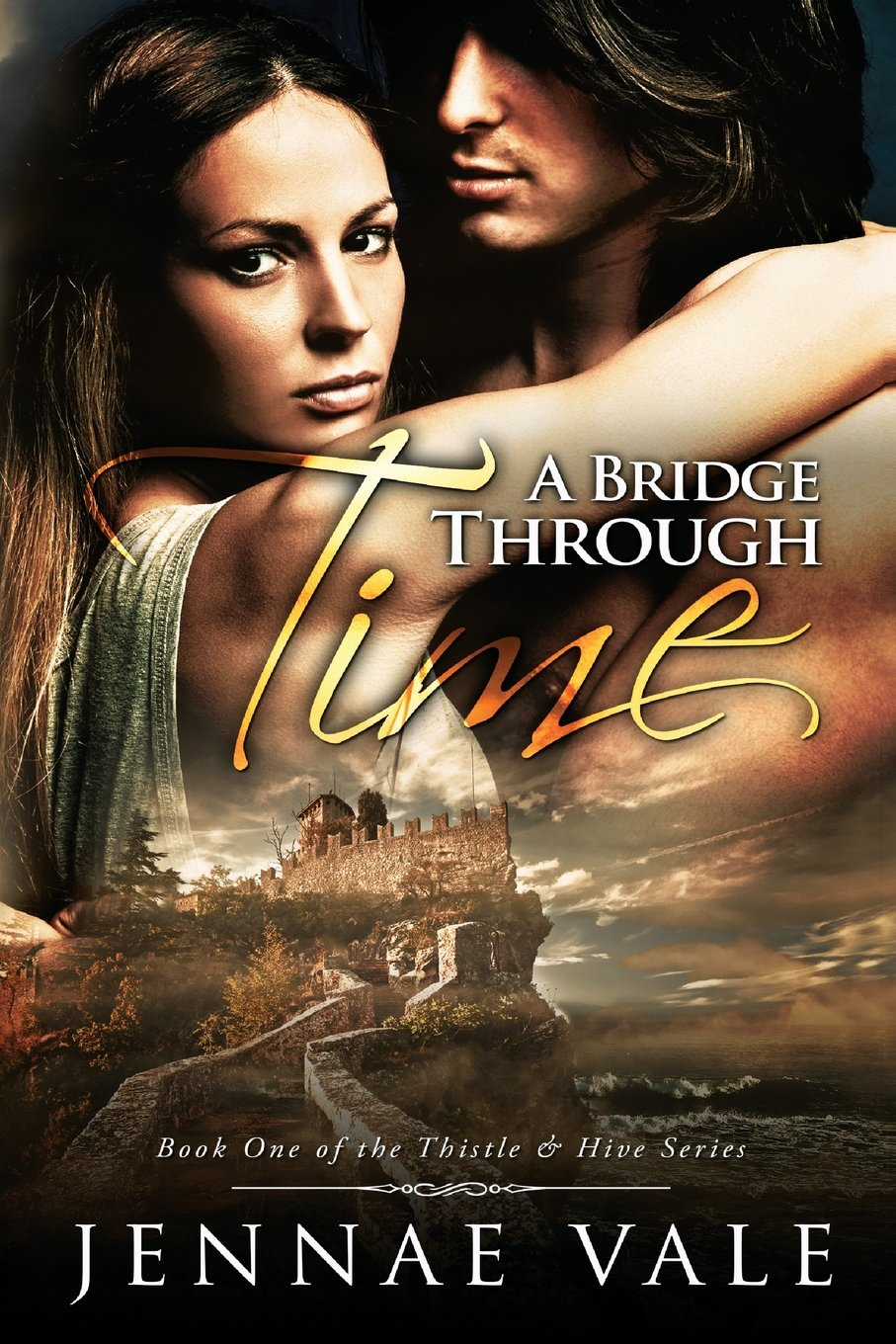 Historical/Time Travel Romance: 1st in the award-winning Thistle & Hive Series!