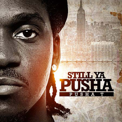 VA-Pusha_T-Still_Ya_Pusha-(Bootleg)-2011