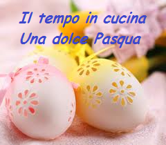 Una Dolce Pasqua