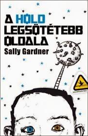 http://www.libri.hu/konyv/sally_gardner.a-hold-legsotetebb-oldala.html