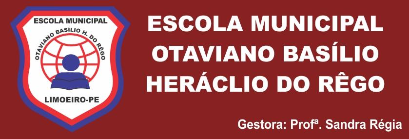 Escola Municipal Otaviano Basílio Heráclio do Rêgo