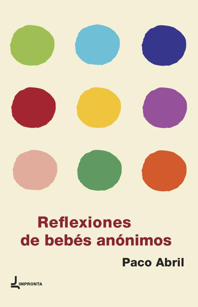 REFLEXIONES DE BEBÉS ANÓNIMOS