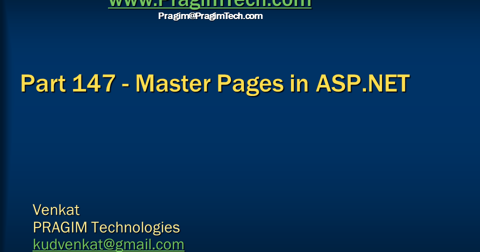 ... server, .net and c# video tutorial: Part 147 - Master pages in asp.net