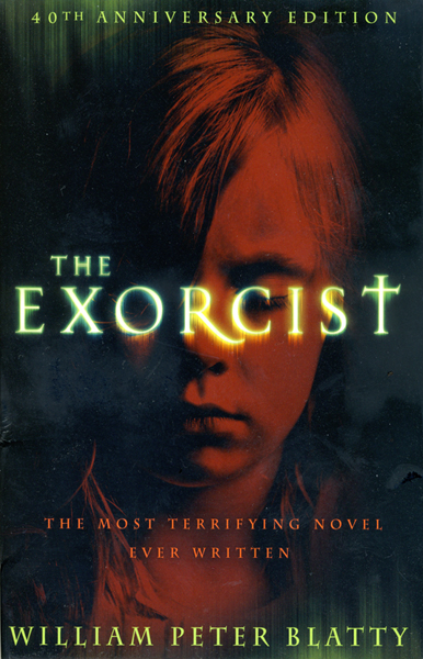 Blatty 40th Anniversary New Horror Hardcover Edition The Exorcist by William P