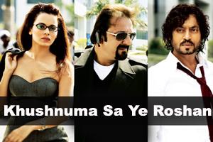 Khushnuma Sa Ye Roshan Ho Jahaan
