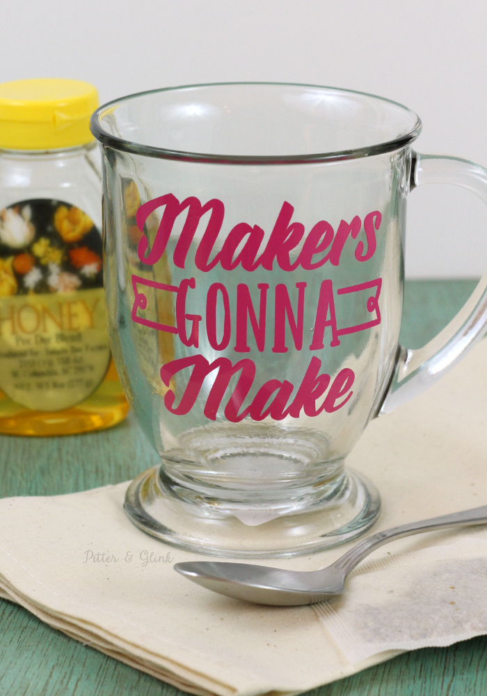 """Makers Gonna Make"": A Personalized Mug using the Silhouette pitterandglink.com"