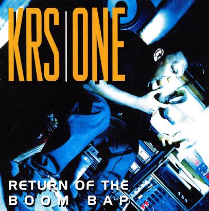 KRS ONE - RETURN OF THE BOOM BAP (1993)
