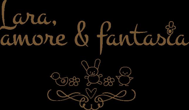 Lara, amore e fantasia !