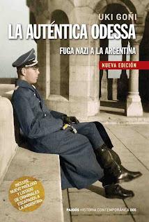 La auténtica ODESSA- La fuga nazi a la Argentina de Perón