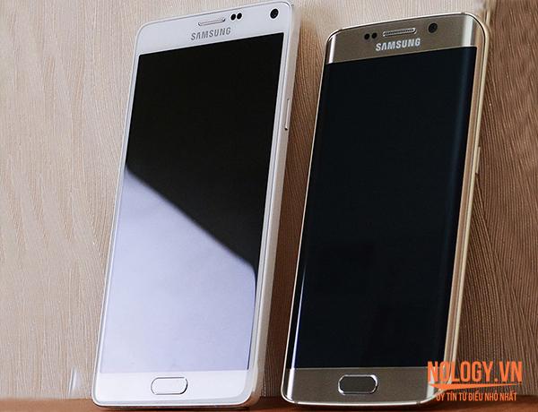So sánh Samsung Galaxy S6 Edge và Samsung Galaxy Note 4