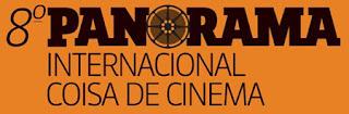 8º Panorama Internacional Coisa de Cinema