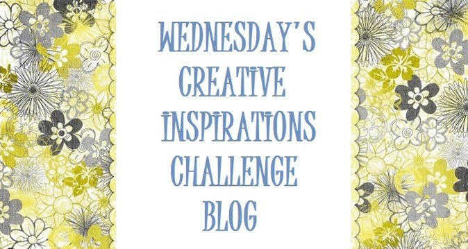 Creative Inspirations - Wednesday Challenge Blog