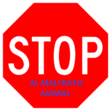 STOP AL MALTRATO ANIMAL.