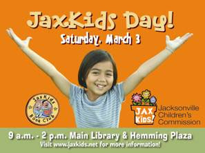 Ph.: 904.630.6405 | Fax: 904.630.3699 | Web: www.JaxKids.net