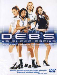 download D.E.B.S. As Super Espiãs Filme