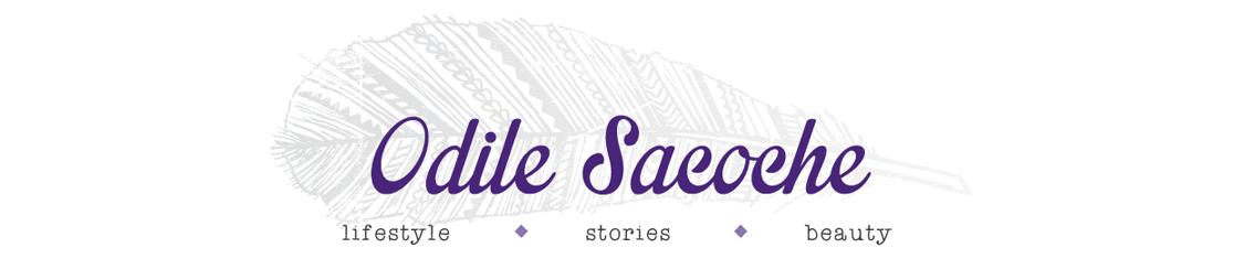 Odile Sacoche || Blog Belge Lifestyle, Humeur et Beauté