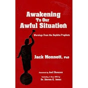Jack Monnett PH.D - Awakening to Our Awful Situation, Warnings from the Nephite Prophets