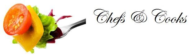 Chefs & Cooks