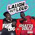 Fuse ODG ft. Shatta Wale - Laugh Out Loud (Prod. By @killbeatz ) || FuseODG @ShattaWaleGh