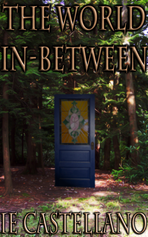 The World In-between (Book 1) by IE Castellano