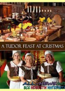 A Tudor Feast at Christmas (2006)