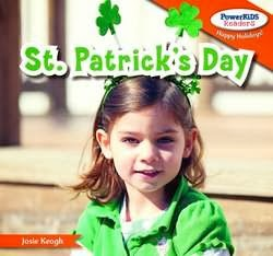 bookcover of ST. PATRICK'S DAY (PowerKids Readers: Happy Holidays!)  by Josie Keogh