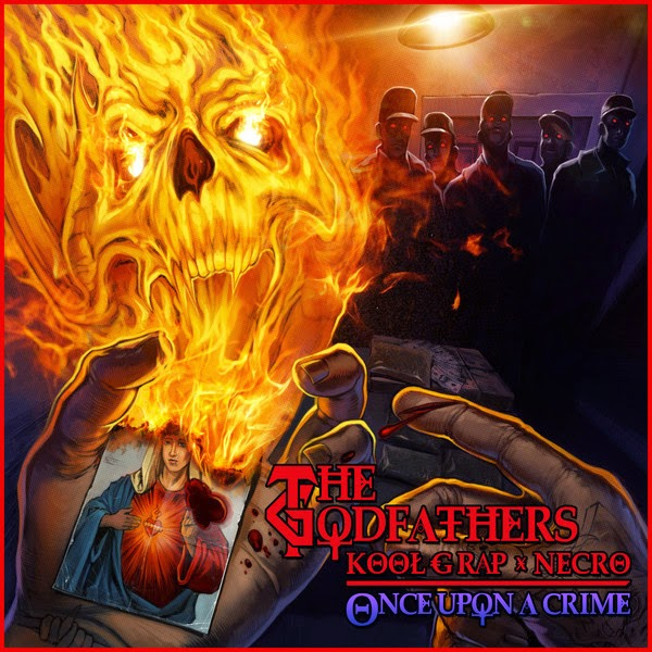 Necro, Kool G Rap & The Godfathers - Once Upon a Crime Cover