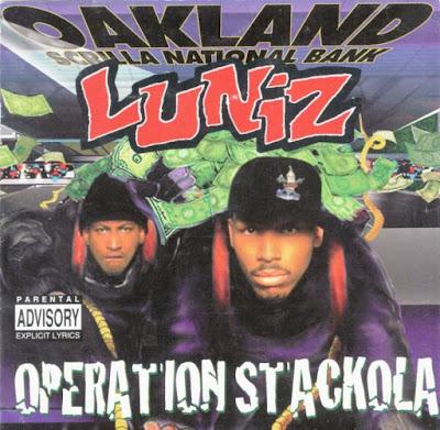 Luniz - Operation Stackola [1995]