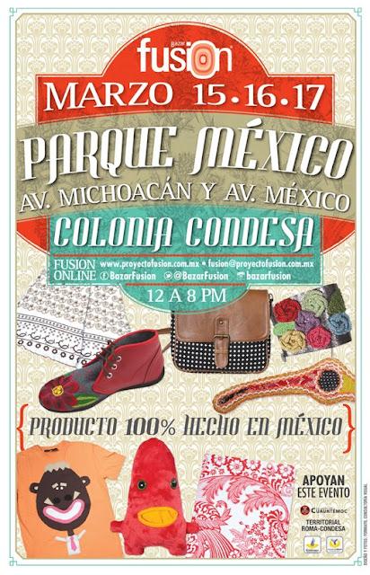 Bazar Fusión en el Parque México los días 15, 16 y 17 de Marzo