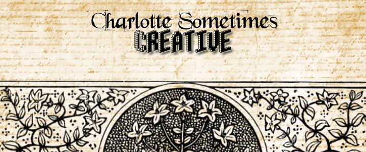 Charlotte Sometimes - Creative