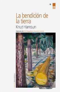 La bendición de la tierra Knut Hamsun