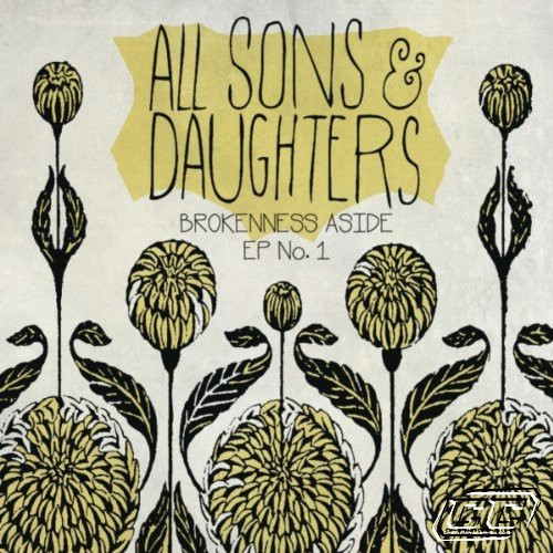 All Sons and Daughters - Brokenness Aside EP 2011 English Christian Album