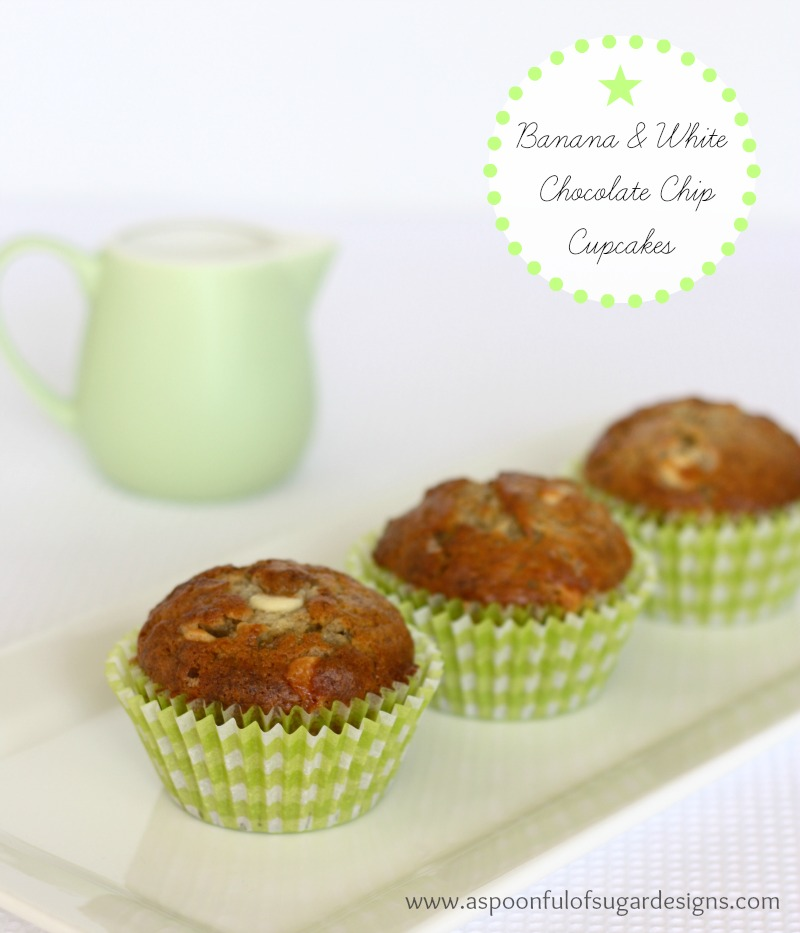 Banana and White Chocolate Chip Cupcakes - A Spoonful of Sugar