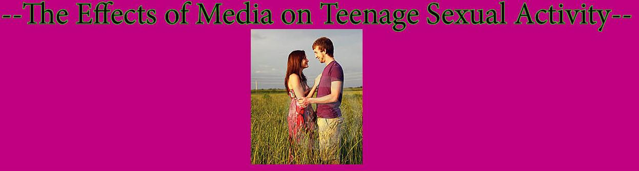 The Effects of Media on Teenage Sexuality