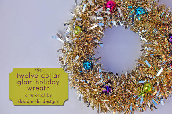 The Twelve Dollar Glam Holiday Wreath Tutorial | Doodle Do Designs