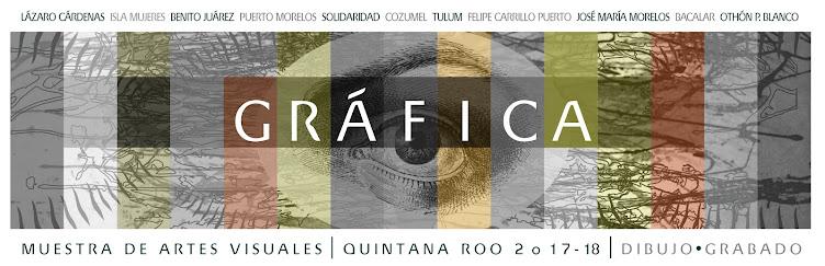 Muestra de Artes Visuales Quintana Roo 2017-2018. Gráfica