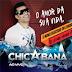 Baixar – Chicabana – Promocional De Novembro – 2014 – Rep. Novo!
