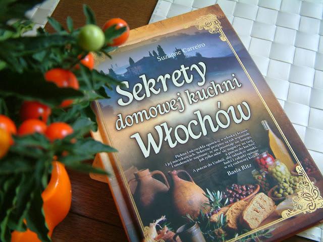 Suzanne Carreiro - Sekrety domowej kuchni Włochów