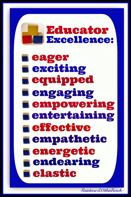 Educator Excellence: The E's that Make it EXCITING! via RainbowsWithinReach