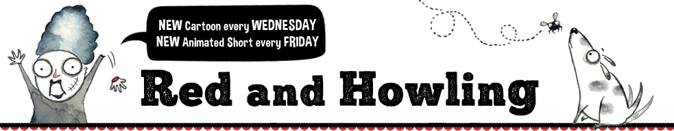 Comics, Quips and Capers - RED AND HOWLING