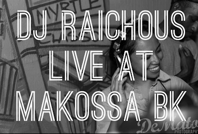 DJ Raichous - Live At Makossa